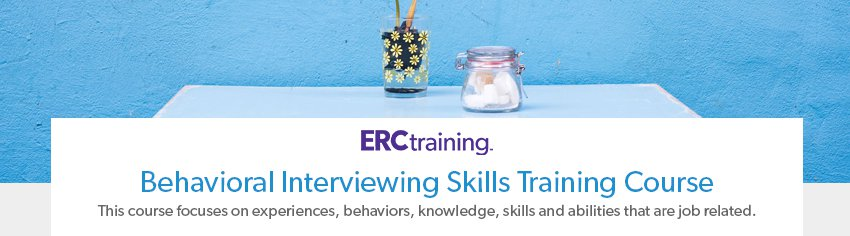 Behavioral Interviewing Training Course